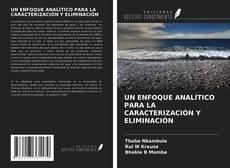 UN ENFOQUE ANALÍTICO PARA LA CARACTERIZACIÓN Y ELIMINACIÓN kitap kapağı
