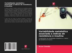 Buchcover von Variabilidade metabólica associada a índices de resistência à insulina