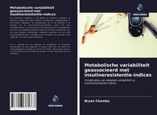 Portada del libro de Metabolische variabiliteit geassocieerd met insulineresistentie-indices