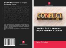 Couverture de Conflito Étnico entre os Grupos Amhara e Gumuz