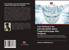 Portada del libro de Les facteurs de personnalité dans l'apprentissage des langues
