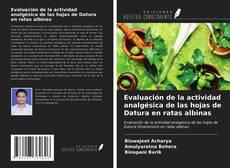 Copertina di Evaluación de la actividad analgésica de las hojas de Datura en ratas albinas