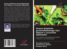 Buchcover von Ocena działania przeciwbólowego liści Datura u szczurów albinosów