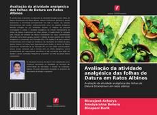 Copertina di Avaliação da atividade analgésica das folhas de Datura em Ratos Albinos
