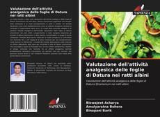 Copertina di Valutazione dell'attività analgesica delle foglie di Datura nei ratti albini