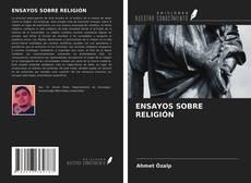 Bookcover of ENSAYOS SOBRE RELIGIÓN