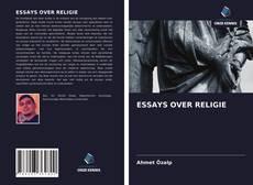 Portada del libro de ESSAYS OVER RELIGIE