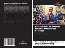 Capa do livro de Professional orientation towards Information Sciences