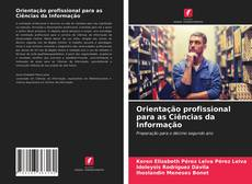 Обложка Orientação profissional para as Ciências da Informação