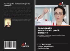 Обложка Gammapatie monoclonali: profilo biologico