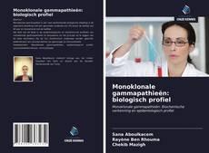 Portada del libro de Monoklonale gammapathieën: biologisch profiel