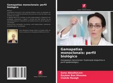Portada del libro de Gamapatias monoclonais: perfil biológico