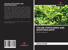 Capa do livro de FOLIAR FERTILISERS AND BIOSTIMULANTS