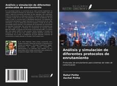 Portada del libro de Análisis y simulación de diferentes protocolos de enrutamiento
