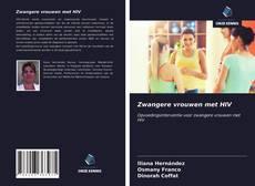 Bookcover of Zwangere vrouwen met HIV