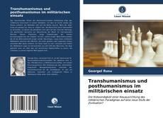 Couverture de Transhumanismus und posthumanismus im militärischen einsatz