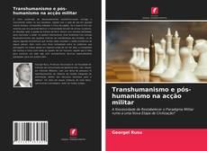 Обложка Transhumanismo e pós-humanismo na acção militar
