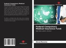 Capa do livro de Federal Compulsory Medical Insurance Fund: