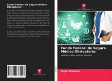 Обложка Fundo Federal de Seguro Médico Obrigatório: