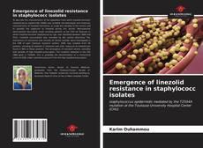 Capa do livro de Emergence of linezolid resistance in staphylococc isolates