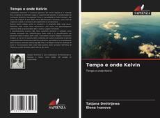 Bookcover of Tempo e onde Kelvin