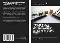 Buchcover von IMPACTO DE LAS INVERSIONES EN LA TRANSFORMACIÓN ESTRUCTURAL DE LOS PAÍSES