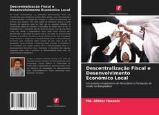 Portada del libro de Descentralização Fiscal e Desenvolvimento Económico Local