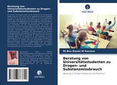 Borítókép a  Beratung von Universitätsstudenten zu Drogen- und Substanzmissbrauch - hoz