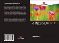 Copertina di L'histoire d'un éducateur