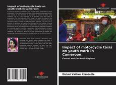 Bookcover of Impact of motorcycle taxis on youth work in Cameroon: