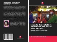 Bookcover of Impacto dos mototáxis no trabalho dos jovens nos Camarões: