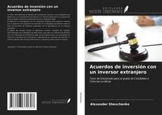 Portada del libro de Acuerdos de inversión con un inversor extranjero