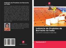 Bookcover of Indústria de Produtos de Borracha na Índia