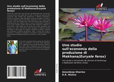Borítókép a  Uno studio sull'economia della produzione di Makhana(Euryale ferox) - hoz