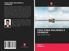 YOGA PARA MULHERES E CRIANÇAS的封面