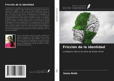 Bookcover of Fricción de la identidad