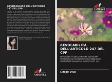 Copertina di REVOCABILITÀ DELL'ARTICOLO 247 DEL CPP