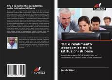 Bookcover of TIC e rendimento accademico nelle istituzioni di base
