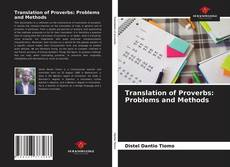 Bookcover of Translation of Proverbs: Problems and Methods