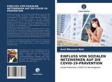 Portada del libro de EINFLUSS VON SOZIALEN NETZWERKEN AUF DIE COVID-19-PRÄVENTION