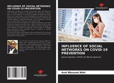 Portada del libro de INFLUENCE OF SOCIAL NETWORKS ON COVID-19 PREVENTION
