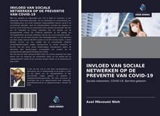 Bookcover of INVLOED VAN SOCIALE NETWERKEN OP DE PREVENTIE VAN COVID-19