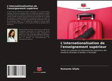 L'internationalisation de l'enseignement supérieur kitap kapağı