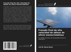 Buchcover von Fresado final de alta velocidad de obleas de silicio monocristalinas