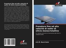 Buchcover von Fresatura fine ad alta velocità di wafer di silicio monocristallino