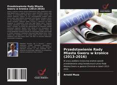 Bookcover of Przedstawienie Rady Miasta Gweru w kronice (2013-2016)
