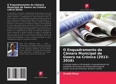 Capa do livro de O Enquadramento da Câmara Municipal de Gweru na Crónica (2013-2016)