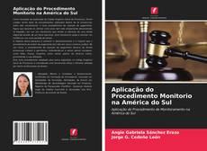 Capa do livro de Aplicação do Procedimento Monitorio na América do Sul
