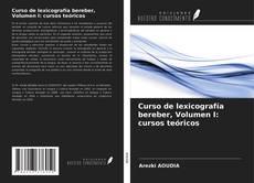 Borítókép a  Curso de lexicografía bereber, Volumen I: cursos teóricos - hoz
