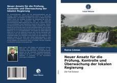 Bookcover of Neuer Ansatz für die Prüfung, Kontrolle und Überwachung der lokalen Regierung